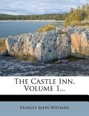 The Castle Inn, Volume 1...