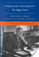 Syracuse University: The Eggers Years