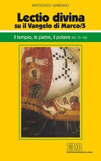 «Lectio divina» su il Vangelo di Marco