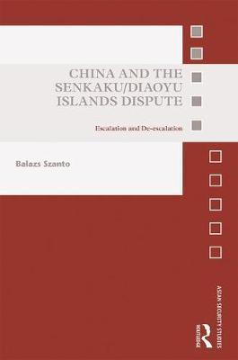 China and the Senkaku/Diaoyu Islands Dispute