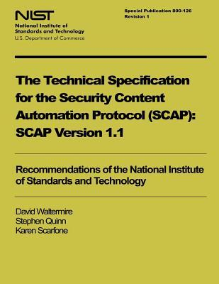The Technical Specification for the Security Content Automation Protocol
