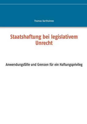 Staatshaftung bei legislativem Unrecht