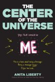 The Center of the Universe (Yep, That Would Be Me)