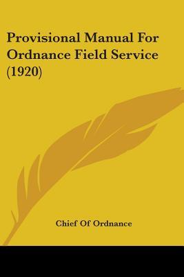 Provisional Manual for Ordnance Field Service