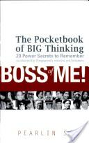 Boss of Me! - The Pocketbook of BIG Thinking