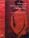 Textbook of female urology and urogynaecology