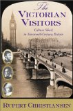 The Victorian Visitors