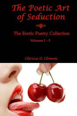 The Poetic Art of Seduction