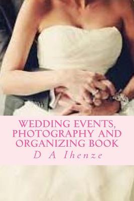 Wedding Events, Photography and Organizing Book