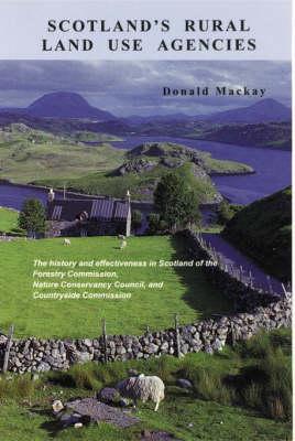Rural Land Use Agencies in Scotland
