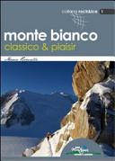 Monte Bianco classico and plaisir