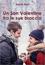 Un San Valentino tra le sue braccia