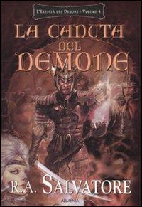 La caduta del demone. L'eredità del demone. Vol. 4