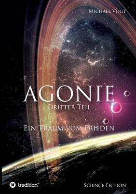 Agonie - Dritter Teil