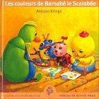 Les Couleurs de Barnabé le Scarabée