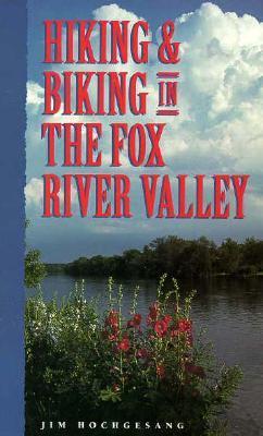 Hiking & Biking in the Fox River Valley