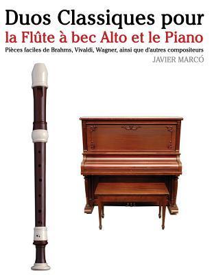 Duos Classiques Pour La Flûte À Bec Alto Et Le Piano