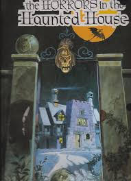 Horrors in the Haunted House