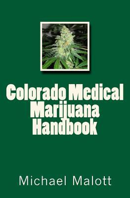 Colorado Medical Marijuana Handbook