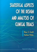 Statistical Aspects of the Design and Analysis of Clinical Trials