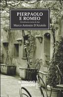 Piepaolo e Romeo. Un'ordinaria storia di chat