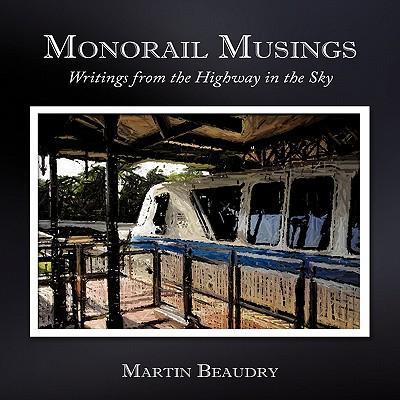 Monorail Musings
