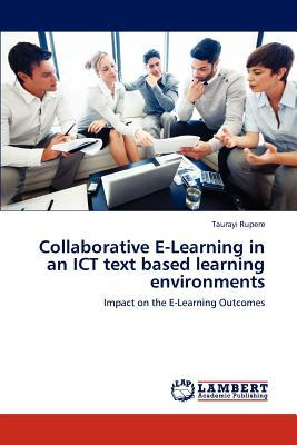 Collaborative E-Learning in an ICT text based learning environments