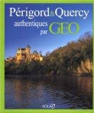 Périgord and Quercy authentiques par Géo