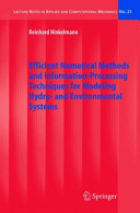 Efficient Numerical Methods and Information-Processing Techniques for Modeling Hydro- and Environmental Systems