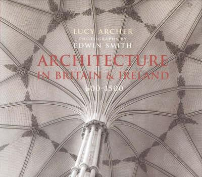Architecture In Britain & Ireland 600-1500