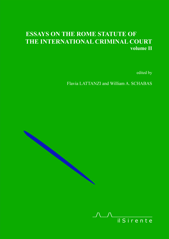 Essays on the Rome statute of the international criminal court. Vol. 2