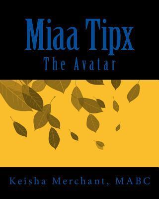 Miaa Tipx