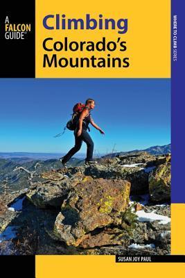 Falcon Guide Climbing Colorado's Mountains