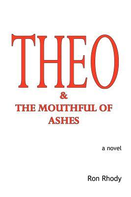 THEO & The Mouthful ...