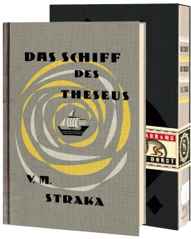 Das Schiff des Theseus von V. M. Straka