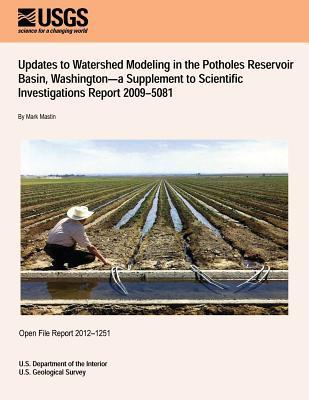 Updates to Watershed Modeling in the Potholes Reservoir Basin, Washington?