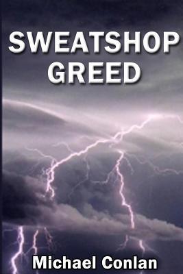 Sweatshop Greed