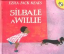 Silbale a Willie/Whistle for Willie