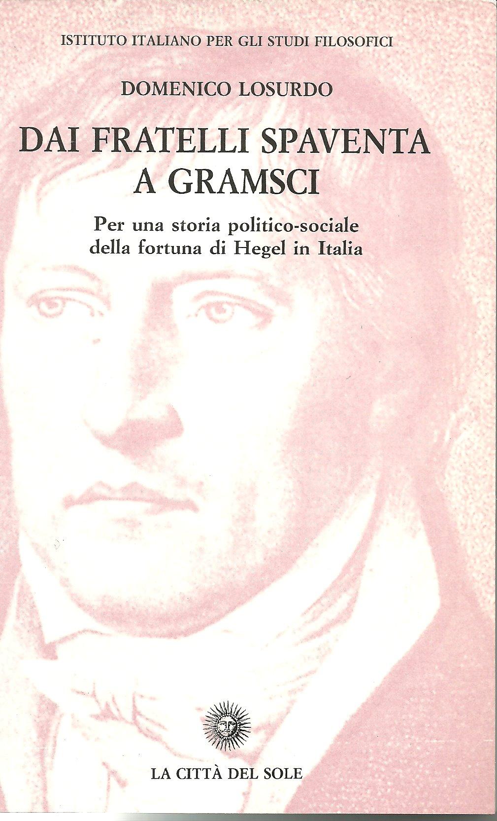 Dai fratelli Spaventa a Gramsci