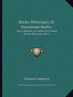 Etudes Historiques Et Documents Inedits