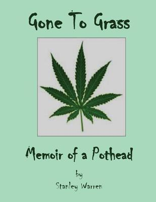 Gone to Grass