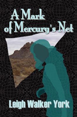 A Mark of Mercury's Net