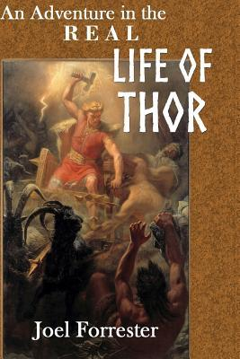 An Adventure in the Real Life of Thor
