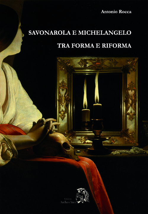 Savonarola e Michelangelo