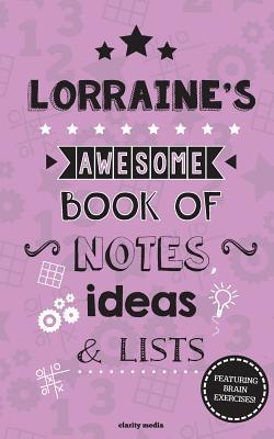 Lorraine's Awesome Book of Notes, Lists & Ideas