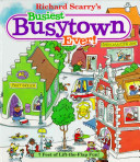 Richard Scarry's Busiest Busytown Ever!