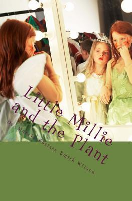 Little Millie and the Plant