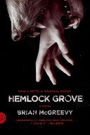 Hemlock Grove [movie Tie-in Edition]
