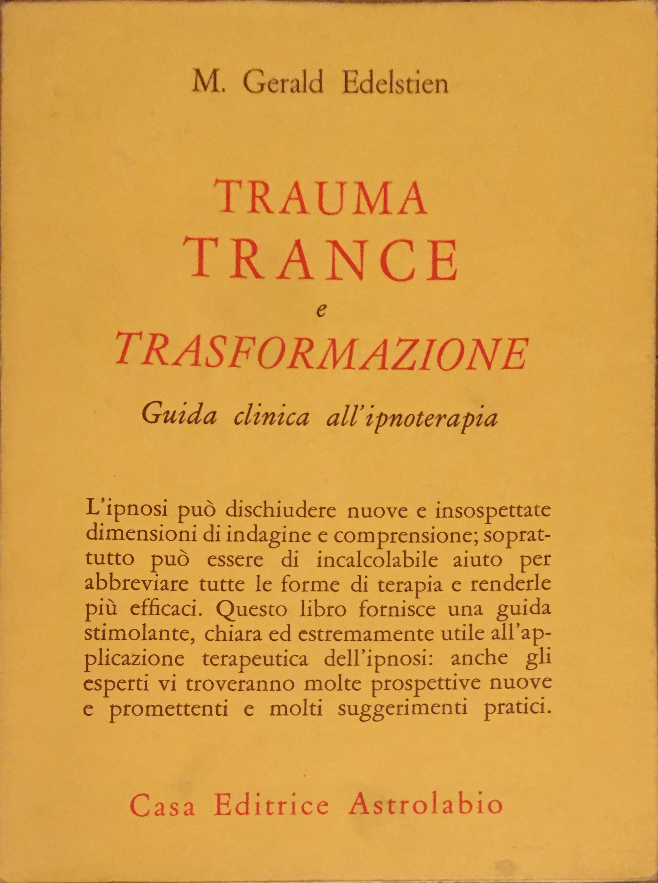 Trauma, trance e trasformazione