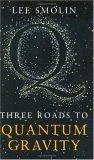 Three Roads to Quant...
